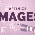 راهنمای بهینه سازی تصاویر وب سایت